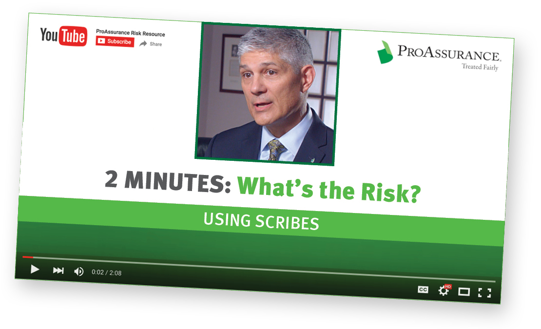Mark Hakim Two Minutes What's the Risk Using Scribes